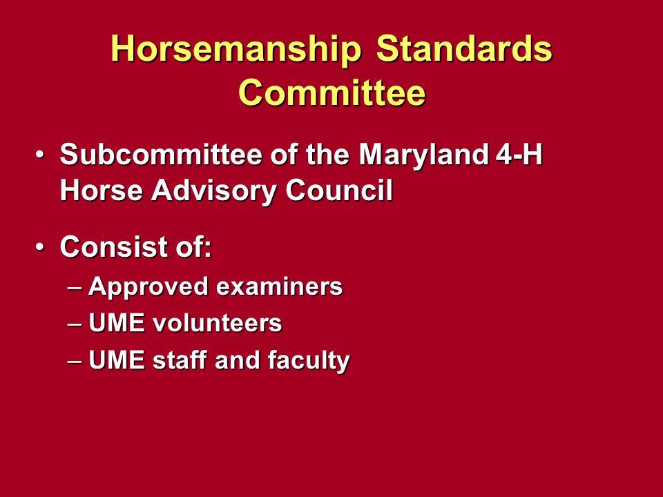 Horsemanship Standards Committee