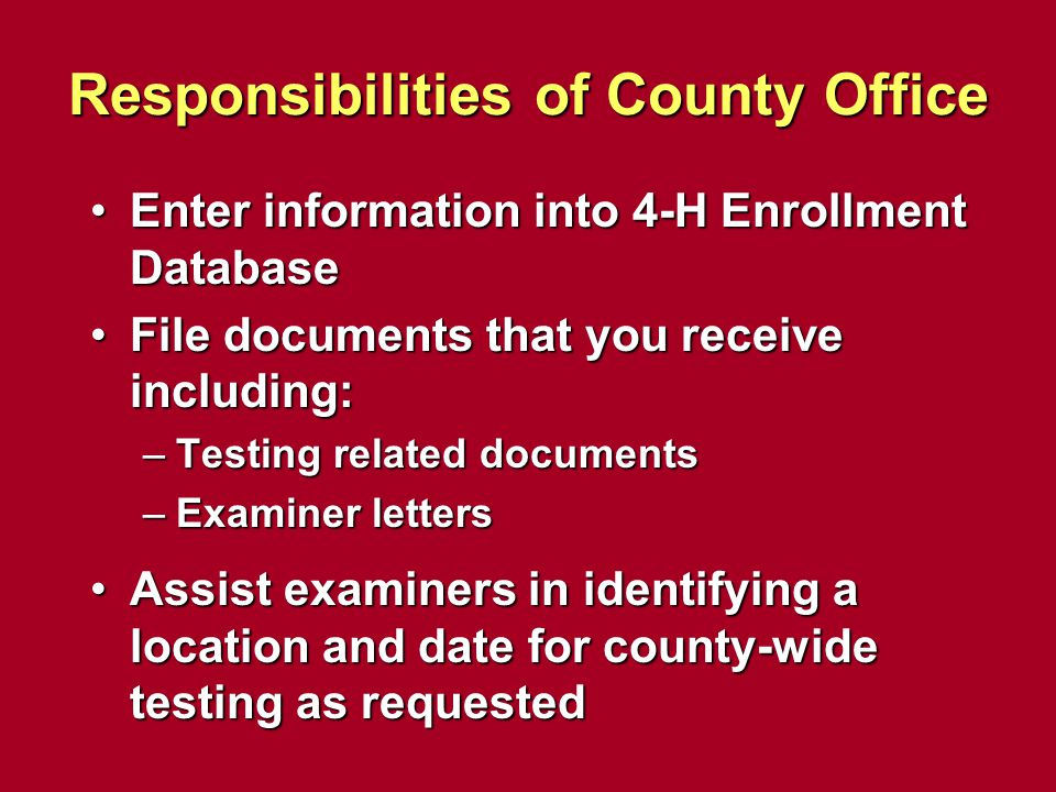 Responsibilities of County Office