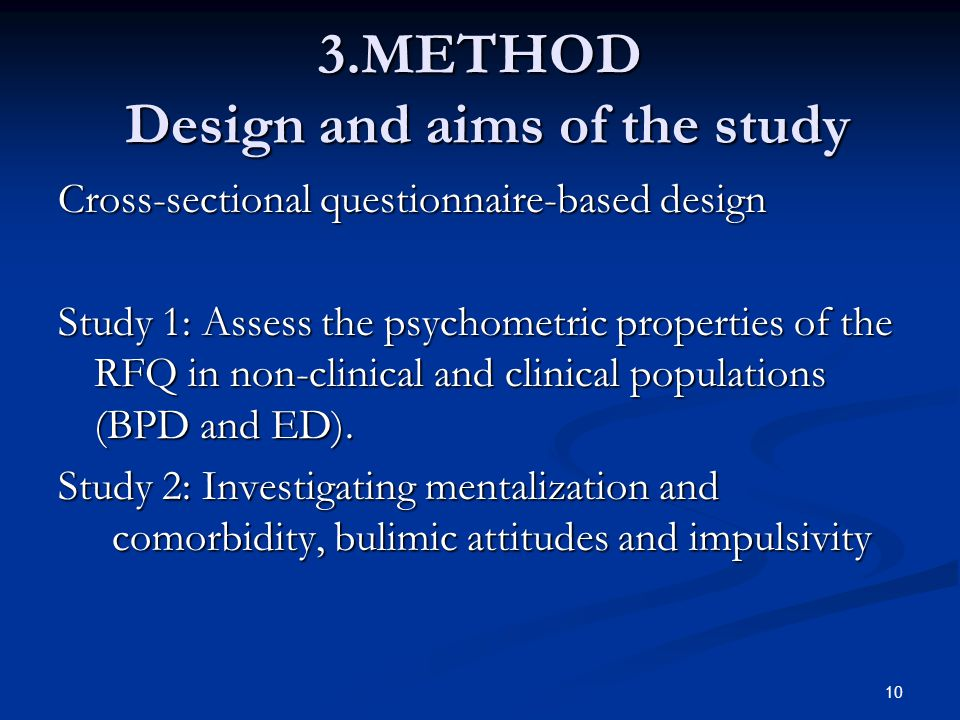 3.METHOD Design and aims of the study