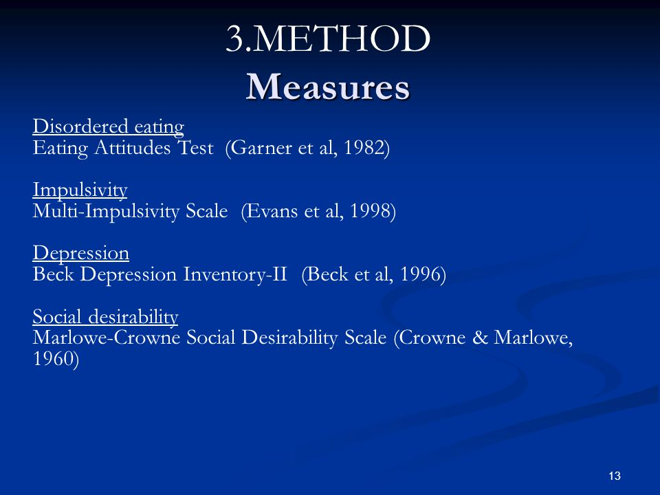 3.METHOD Measures Disordered eating
