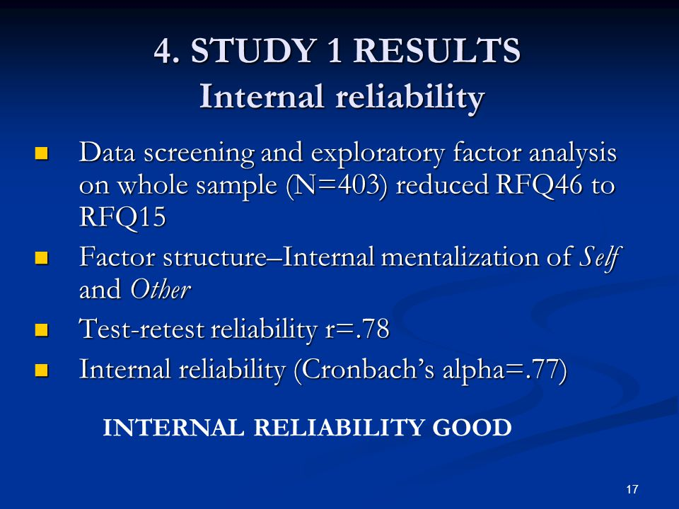 4. STUDY 1 RESULTS Internal reliability