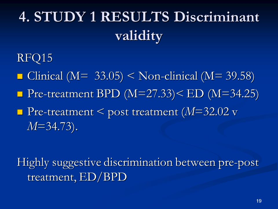 4. STUDY 1 RESULTS Discriminant validity