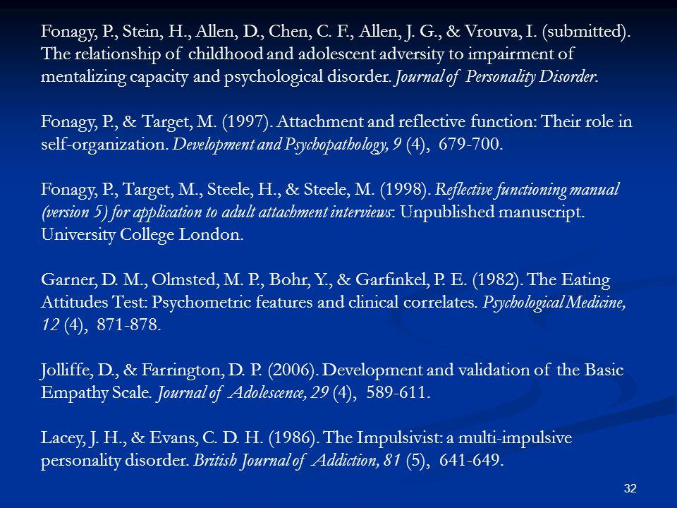 Fonagy, P. , Stein, H. , Allen, D. , Chen, C. F. , Allen, J. G