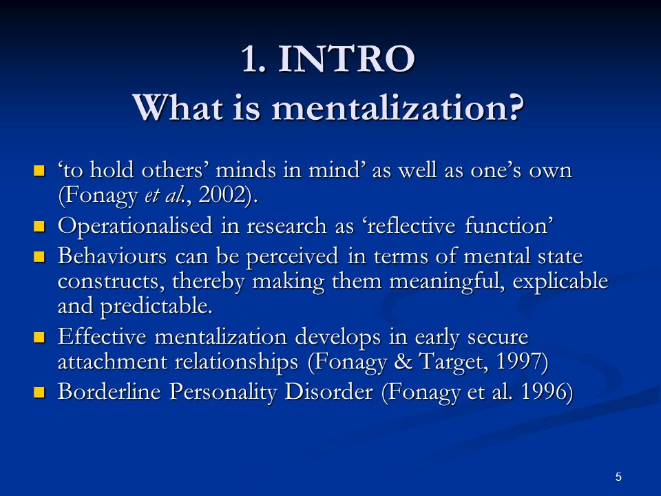 1. INTRO What is mentalization