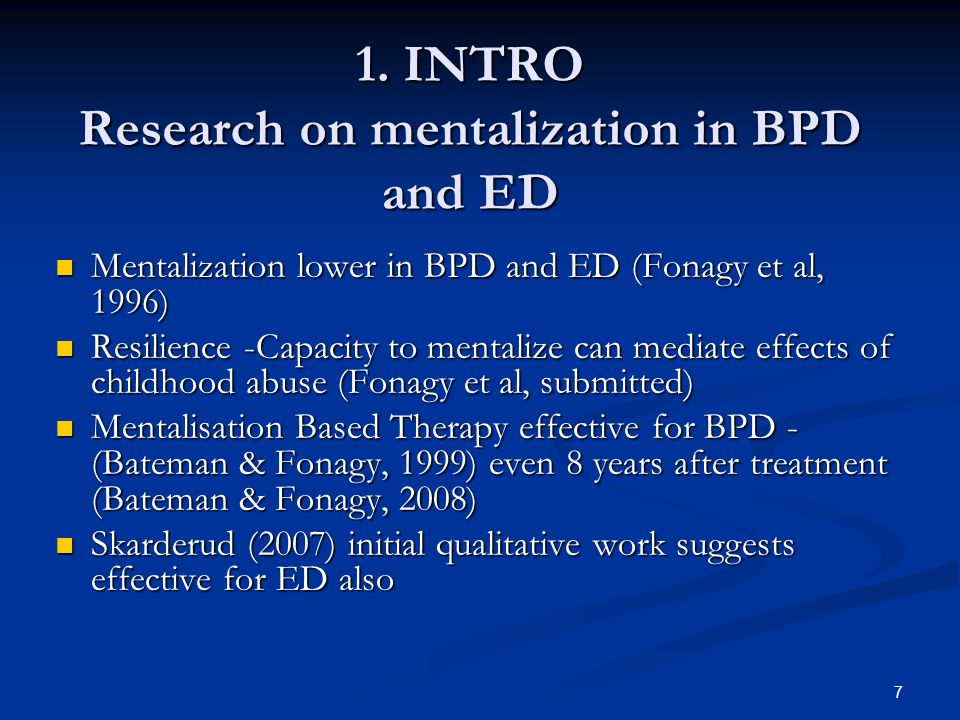 1. INTRO Research on mentalization in BPD and ED