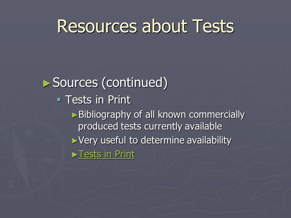 Resources about Tests Sources (continued) Tests in Print