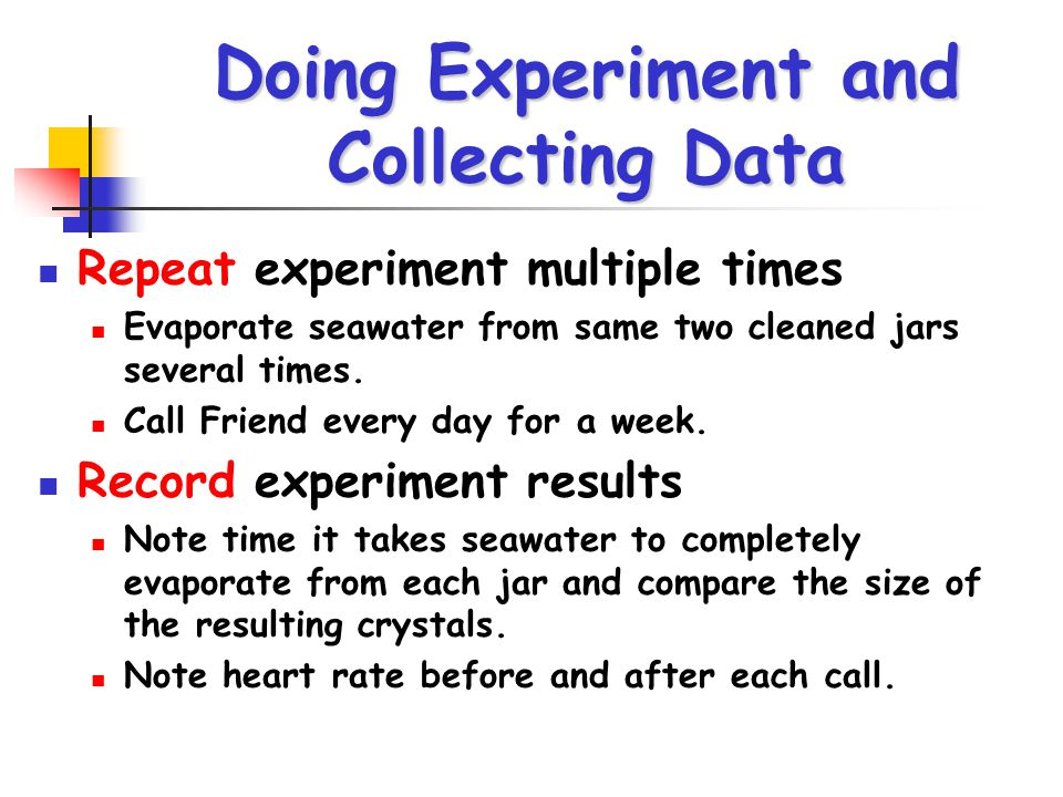 Doing Experiment and Collecting Data