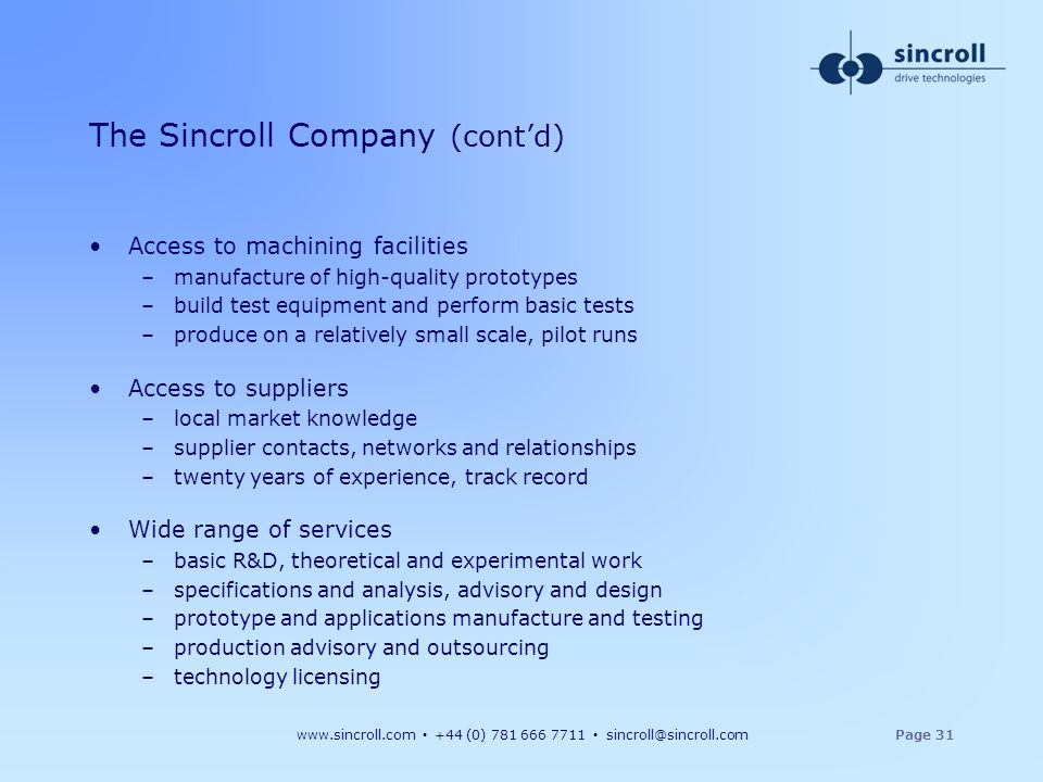 The Sincroll Company (cont'd)