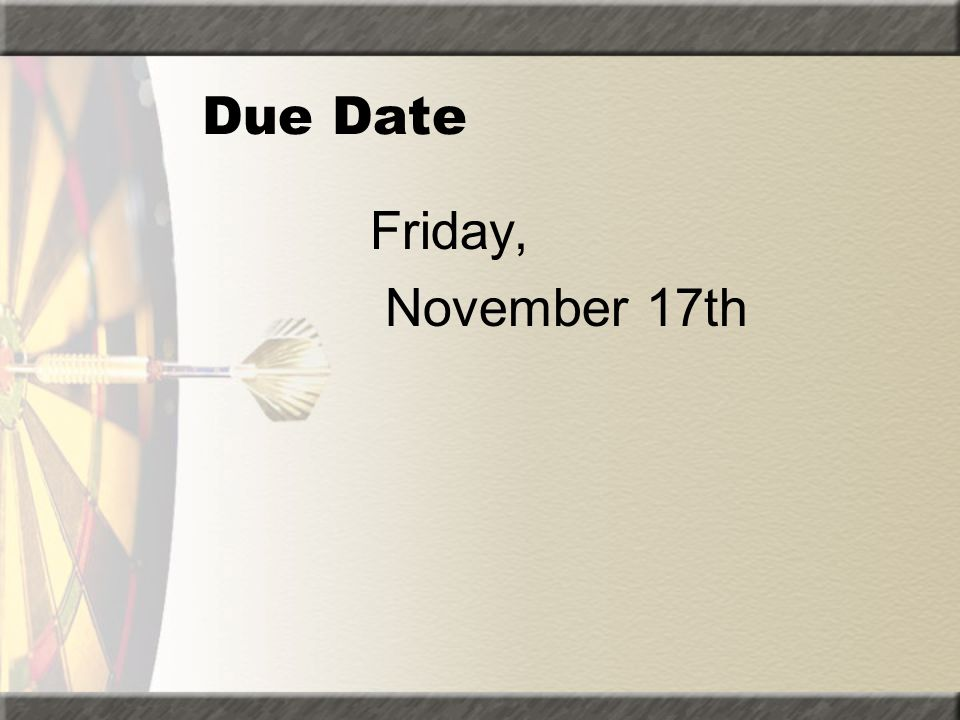 Due Date Friday, November 17th