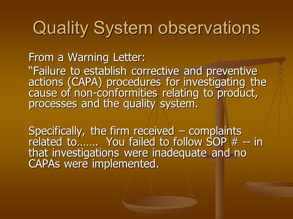 Quality System observations