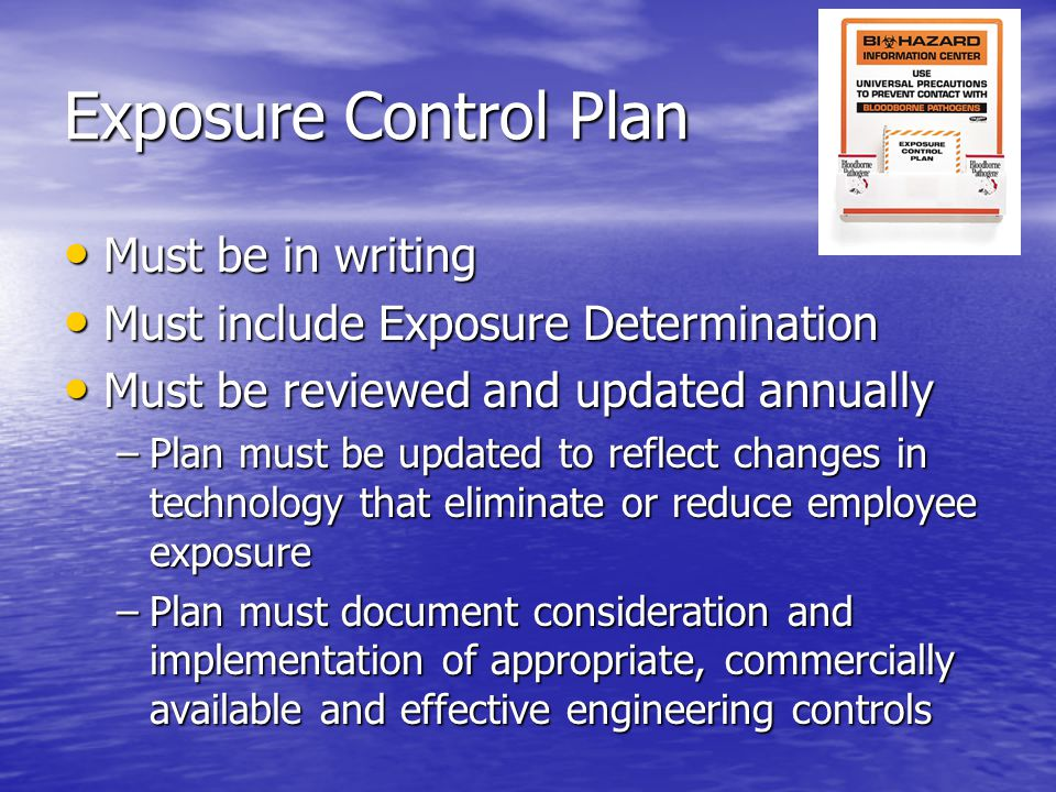 Exposure Control Plan Must be in writing