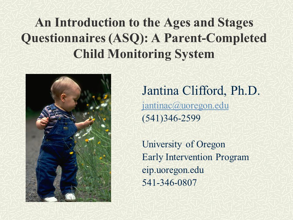 An Introduction to the Ages and Stages Questionnaires (ASQ): A Parent-Completed Child Monitoring System