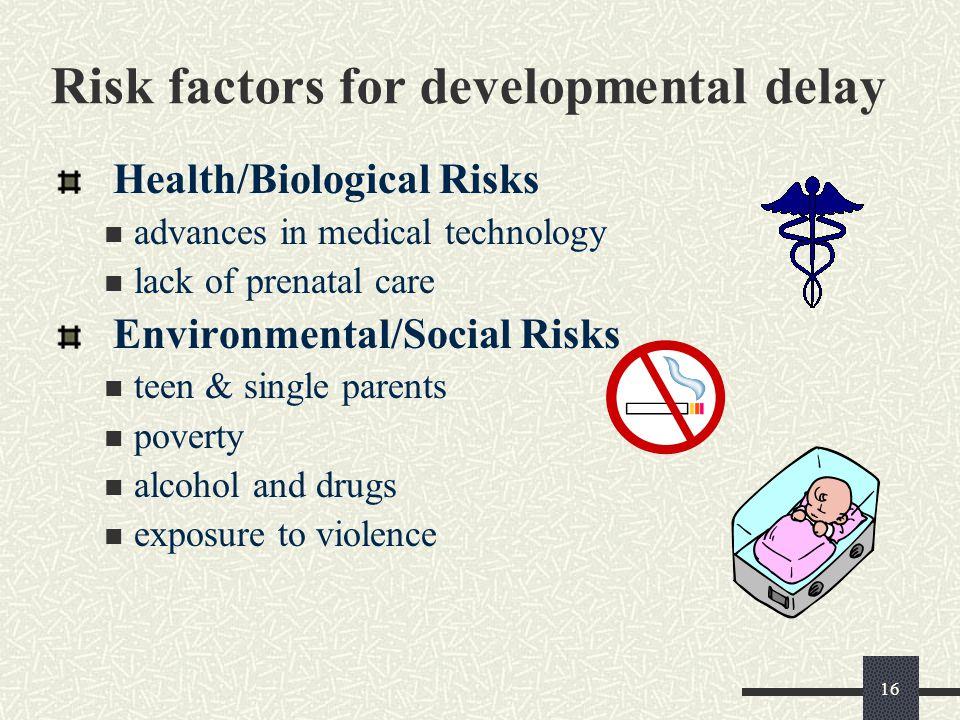 Risk factors for developmental delay