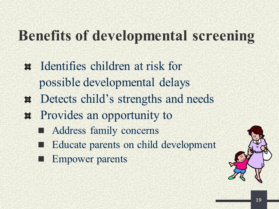Benefits of developmental screening