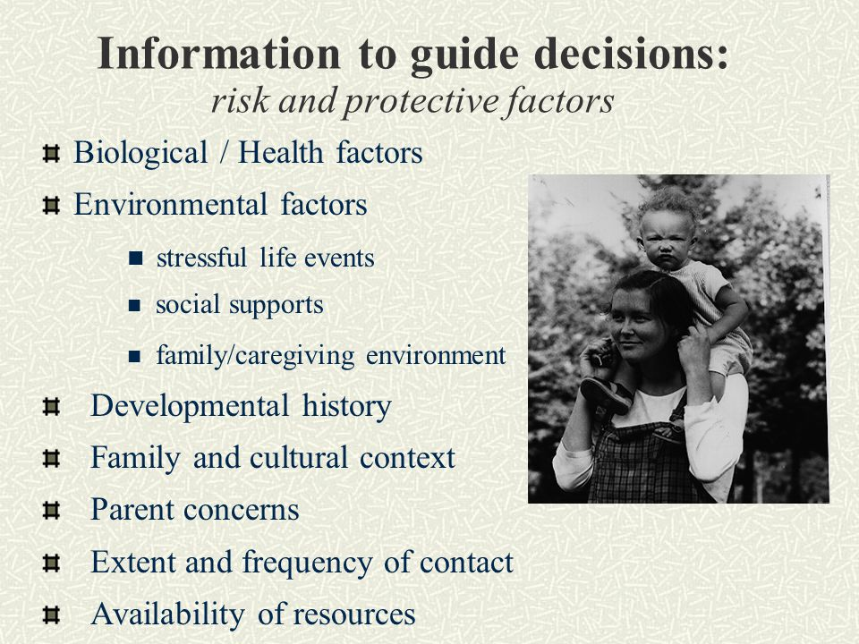 Information to guide decisions: risk and protective factors