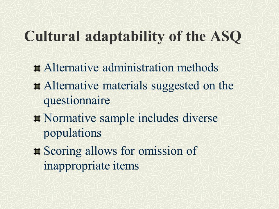 Cultural adaptability of the ASQ