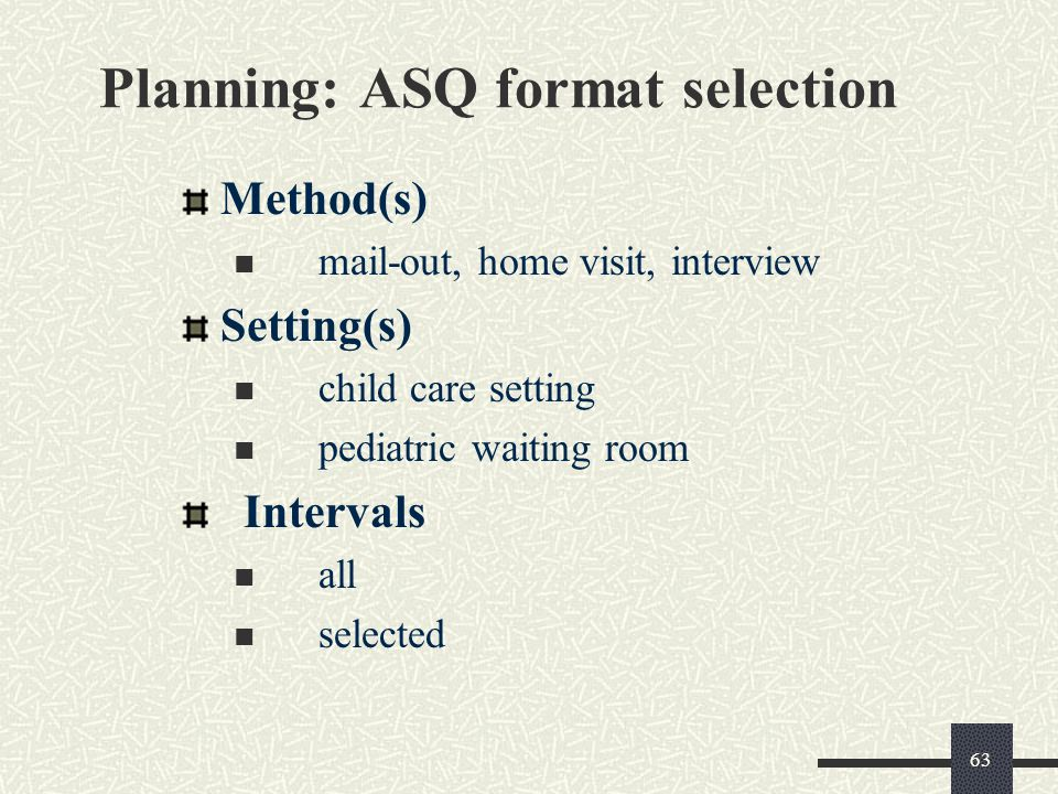 Planning: ASQ format selection