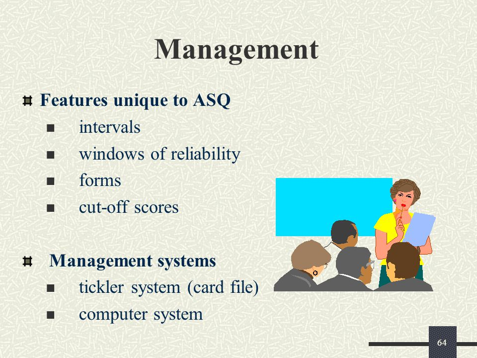 Management Features unique to ASQ intervals windows of reliability