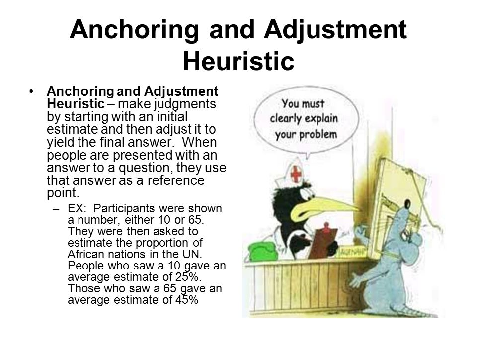 Anchoring and Adjustment Heuristic
