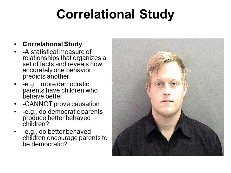 Correlational Study Correlational Study