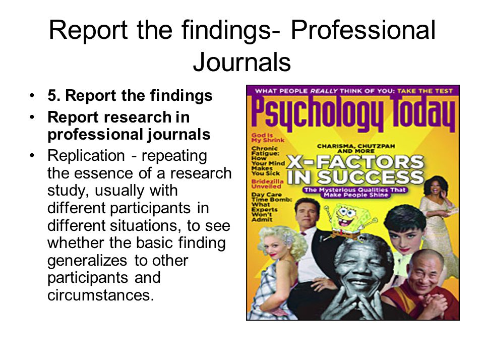 Report the findings- Professional Journals