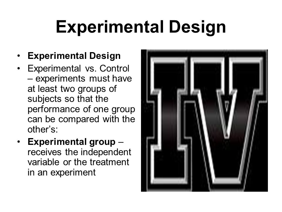 Experimental Design Experimental Design