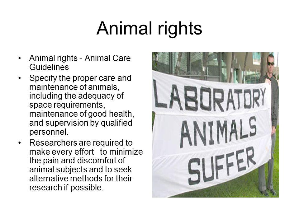 Animal rights Animal rights - Animal Care Guidelines