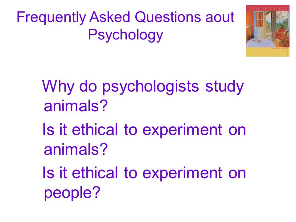 Frequently Asked Questions aout Psychology