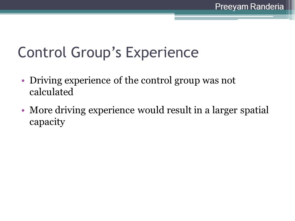 Control Group's Experience