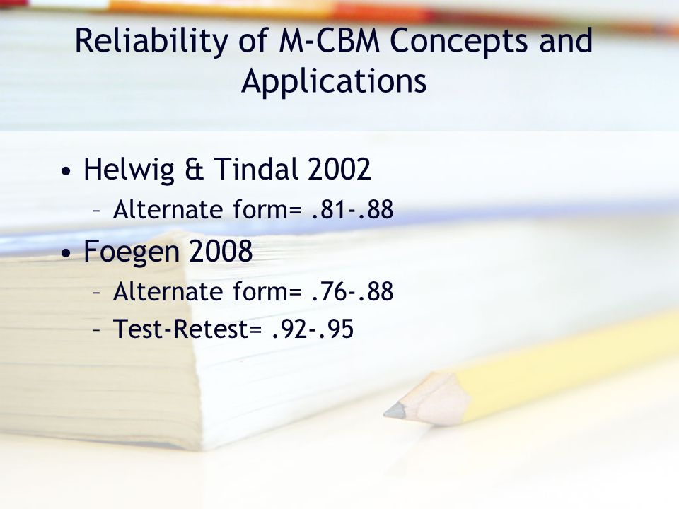 Reliability of M-CBM Concepts and Applications
