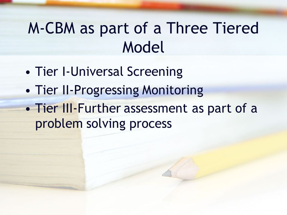 M-CBM as part of a Three Tiered Model