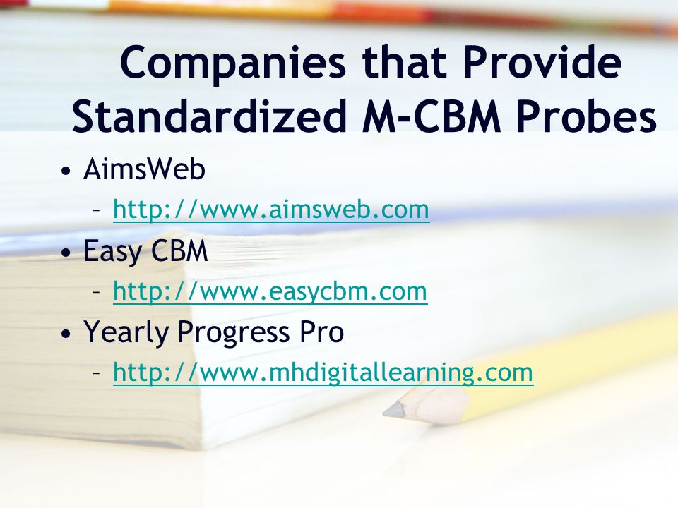 Companies that Provide Standardized M-CBM Probes