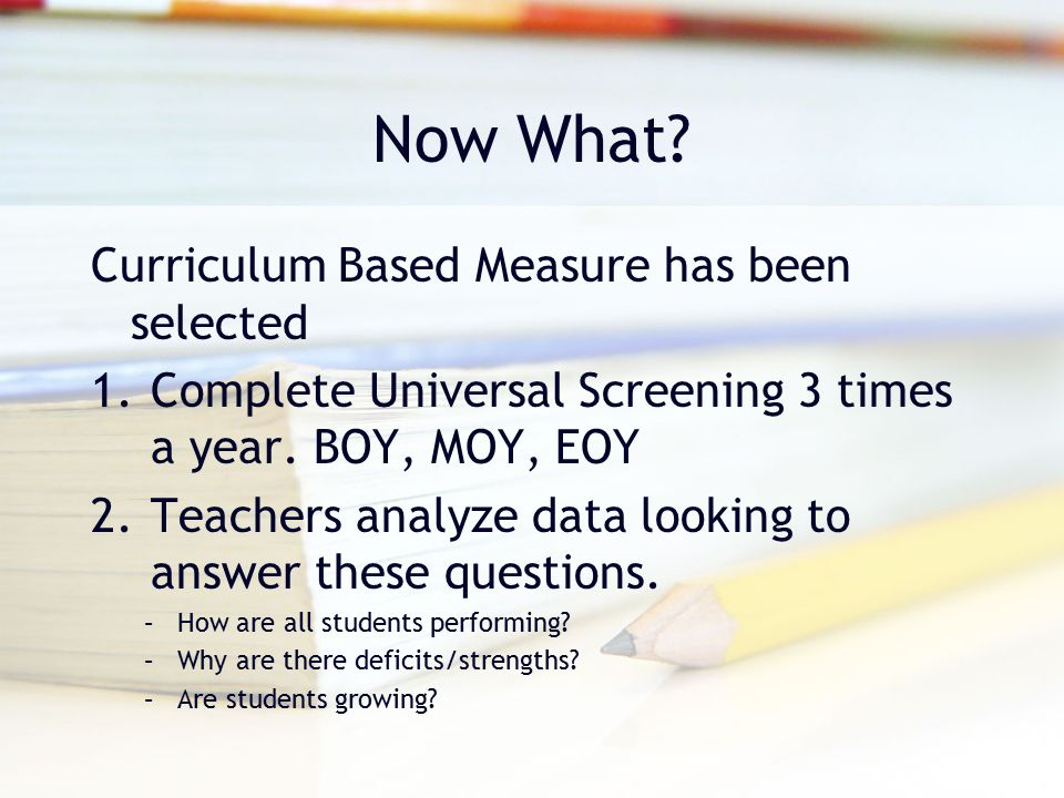 Now What Curriculum Based Measure has been selected
