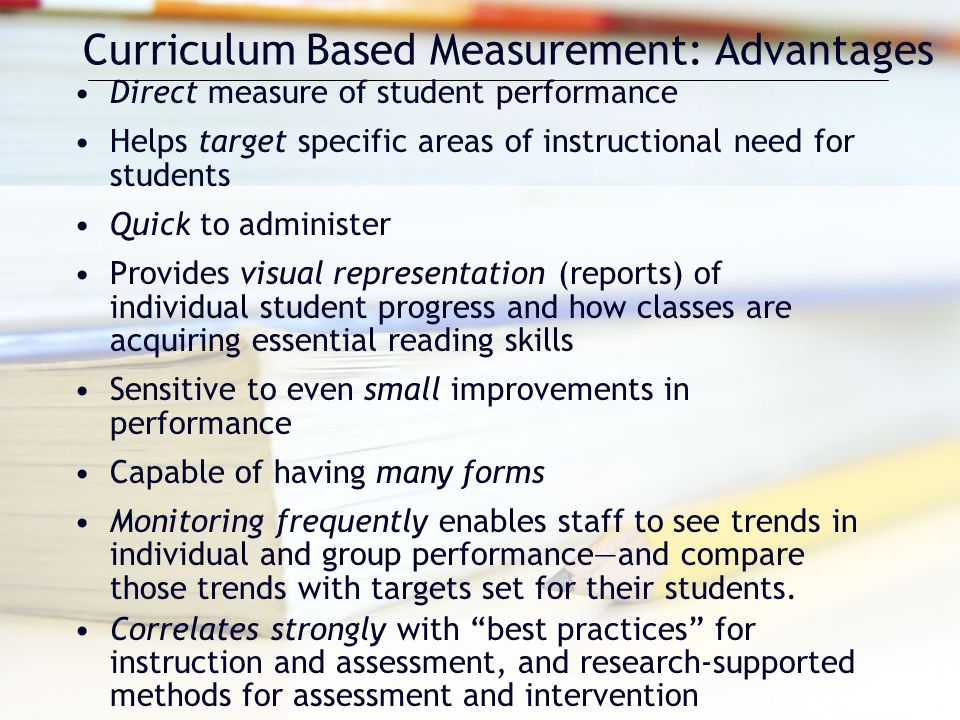 Curriculum Based Measurement: Advantages