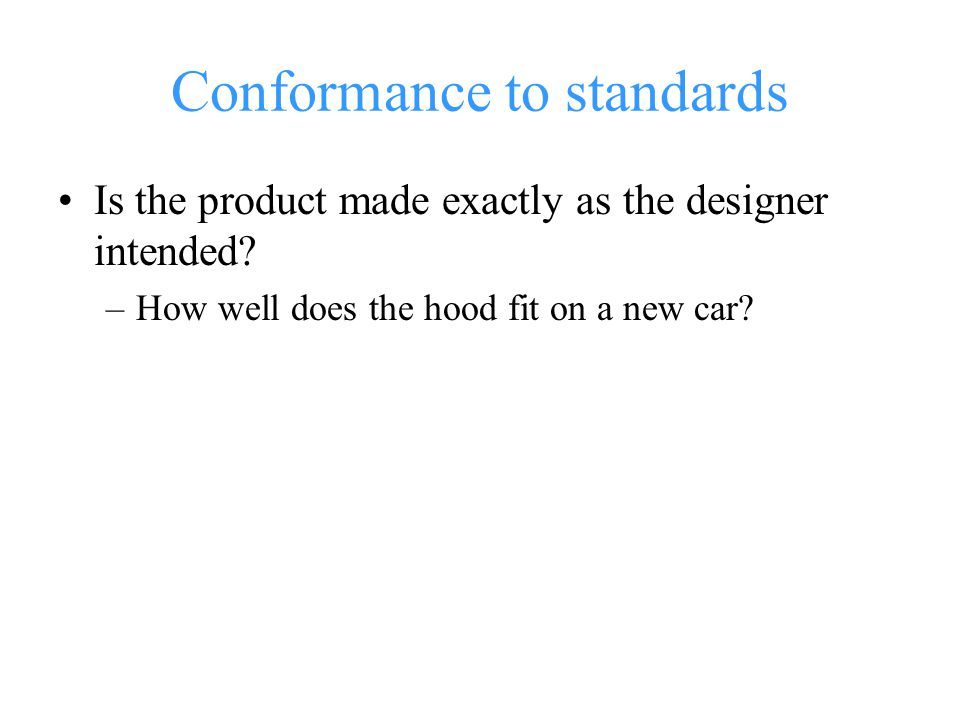Conformance to standards
