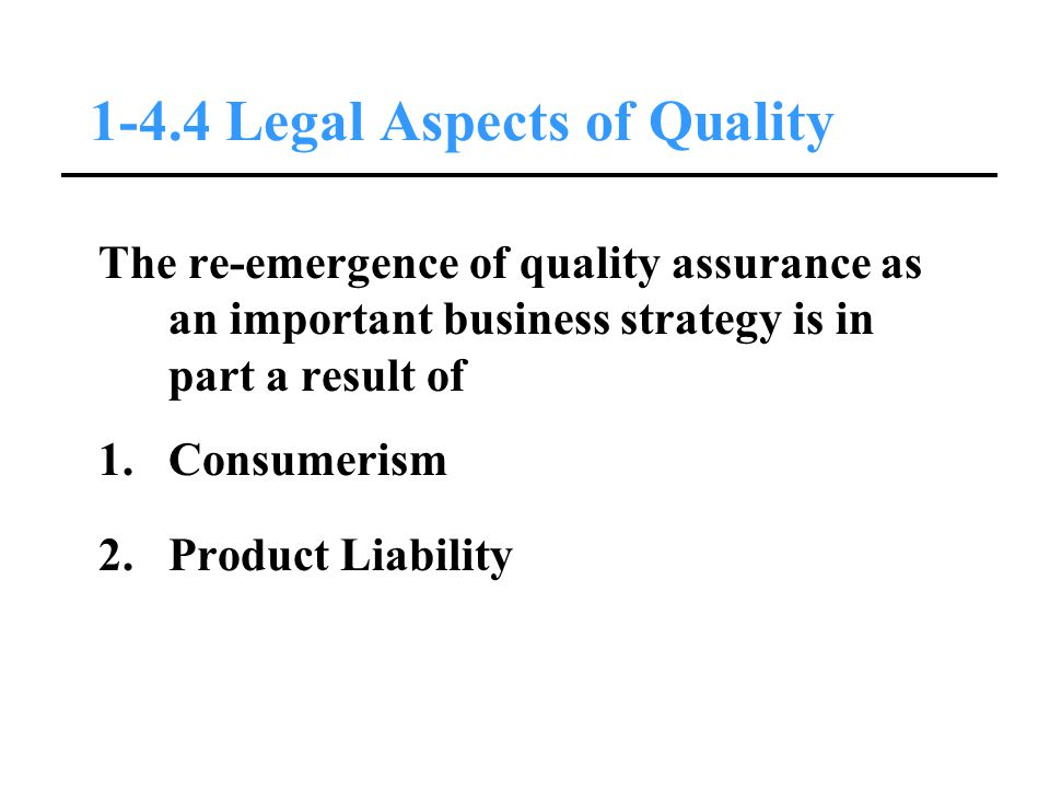 1-4.4 Legal Aspects of Quality
