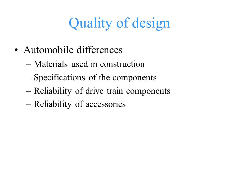 Quality of design Automobile differences