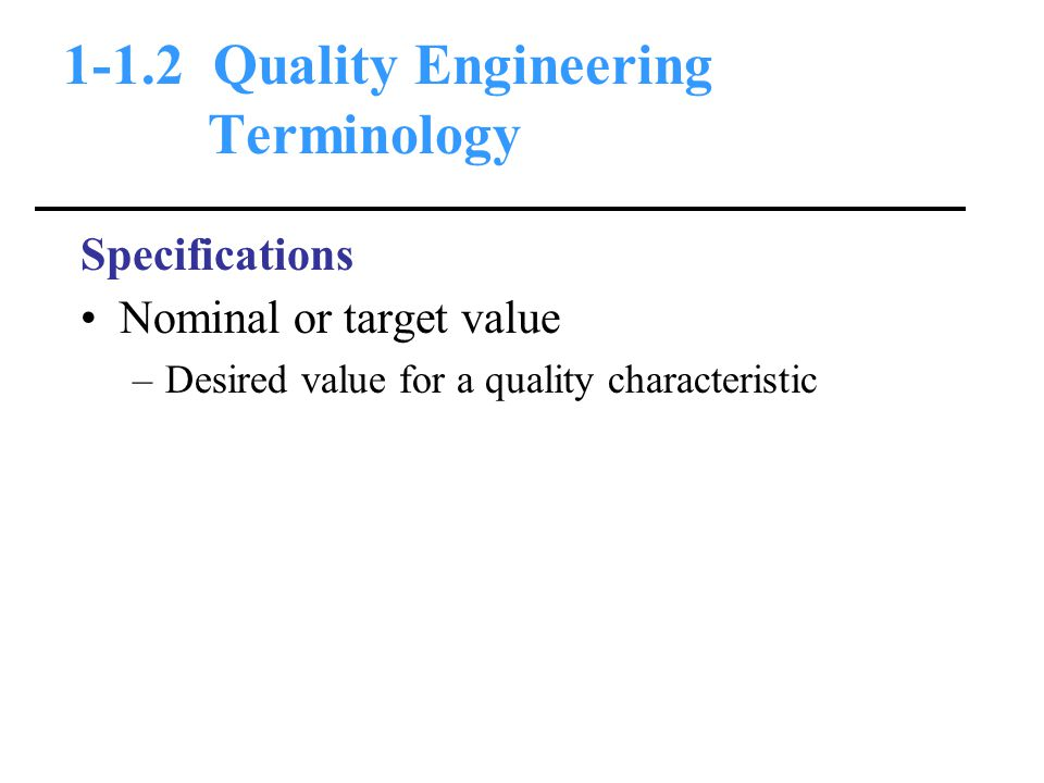 1-1.2 Quality Engineering Terminology