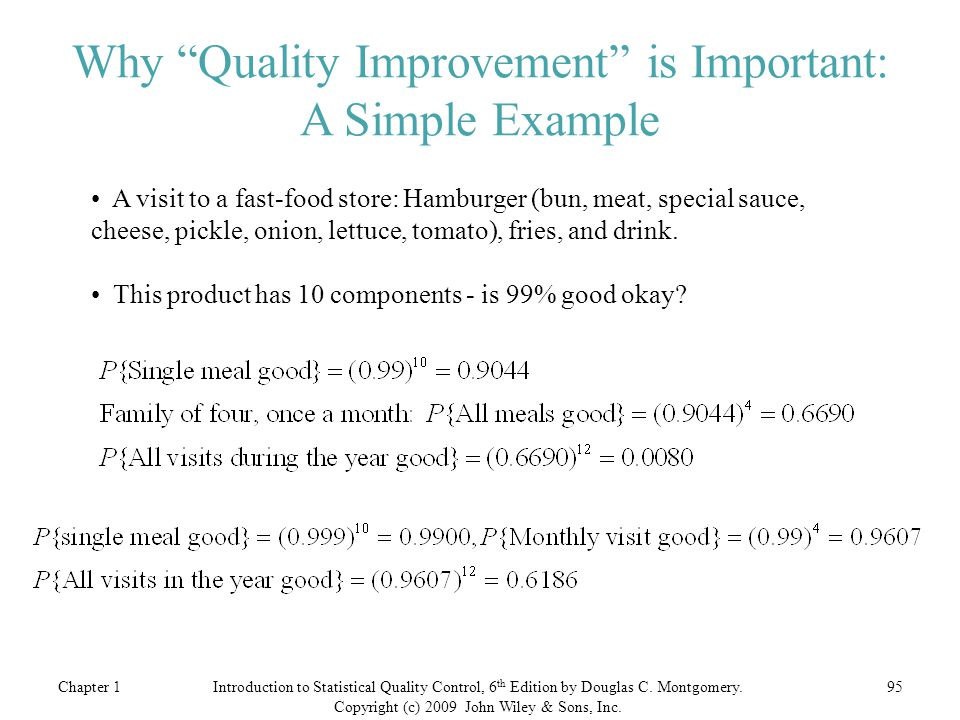 Why Quality Improvement is Important: A Simple Example