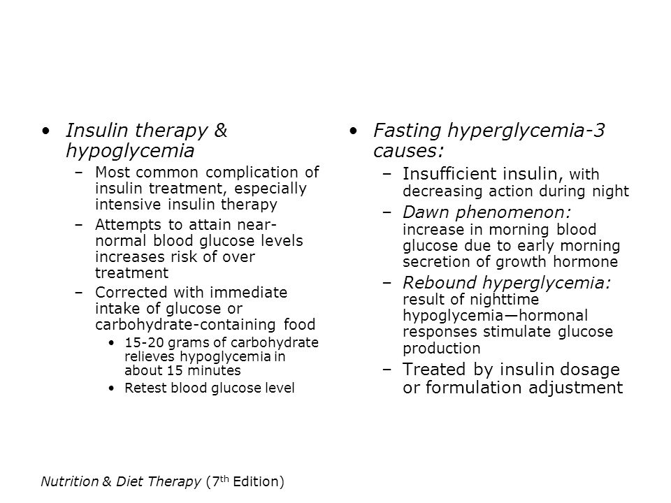 Insulin therapy & hypoglycemia Fasting hyperglycemia-3 causes:
