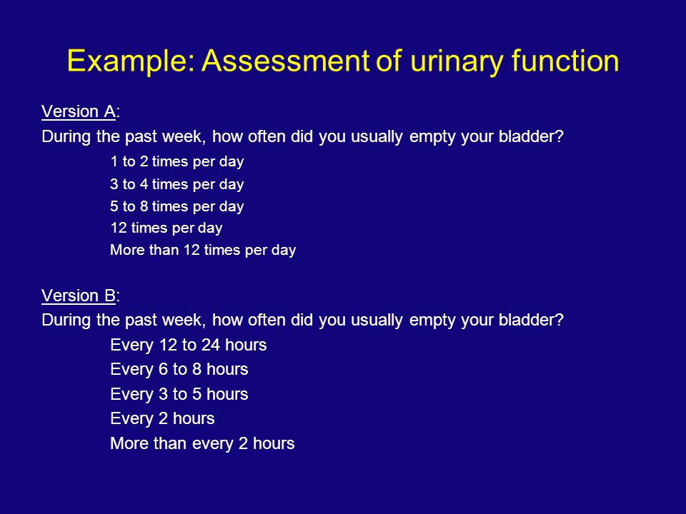 Example: Assessment of urinary function