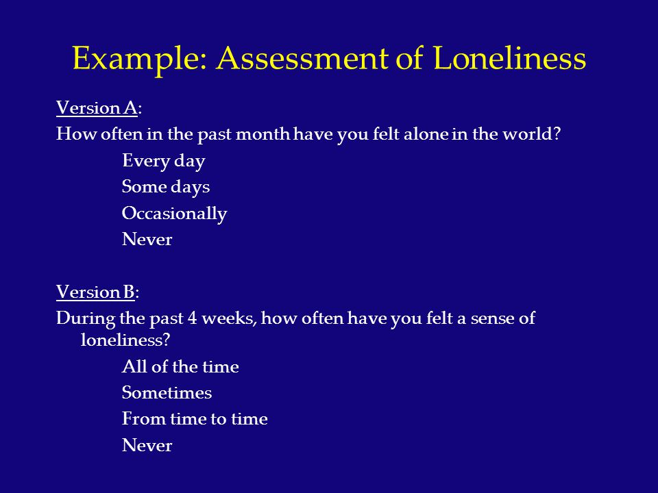 Example: Assessment of Loneliness