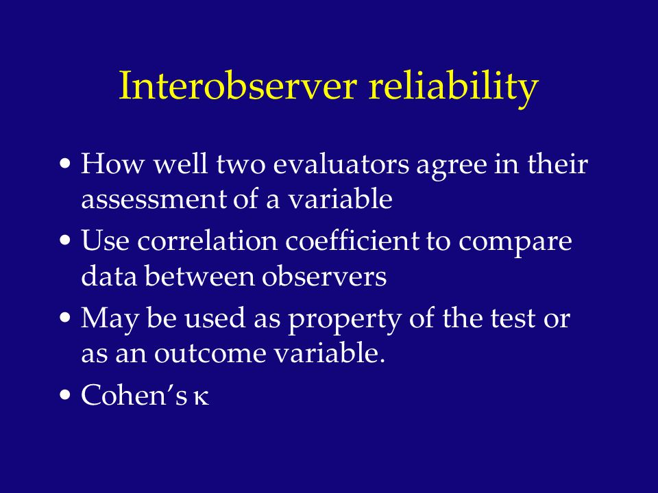 Interobserver reliability