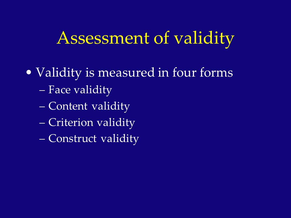 Assessment of validity