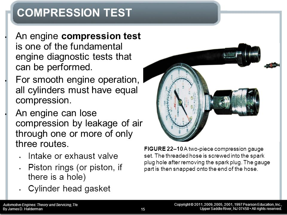 COMPRESSION TEST An engine compression test is one of the fundamental engine diagnostic tests that can be performed.