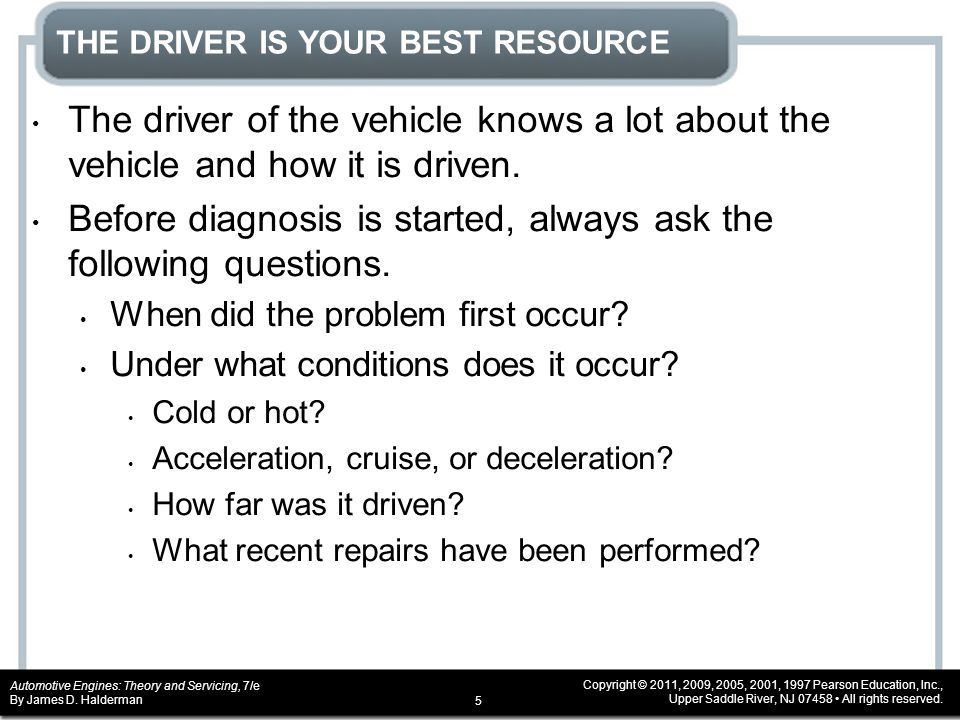 THE DRIVER IS YOUR BEST RESOURCE