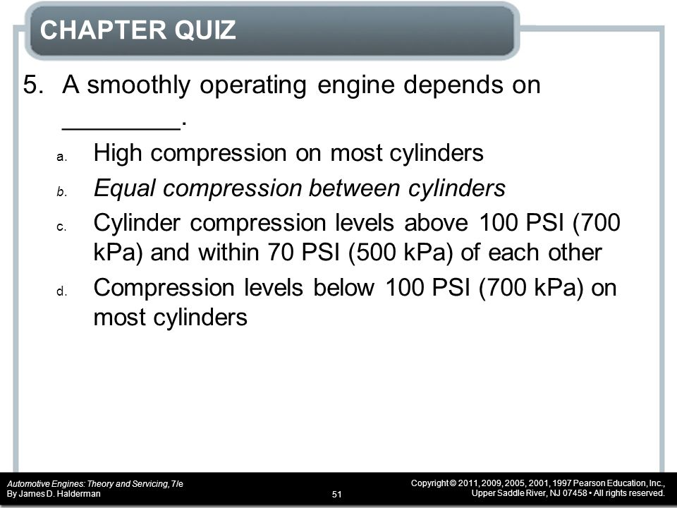 5. A smoothly operating engine depends on ________.