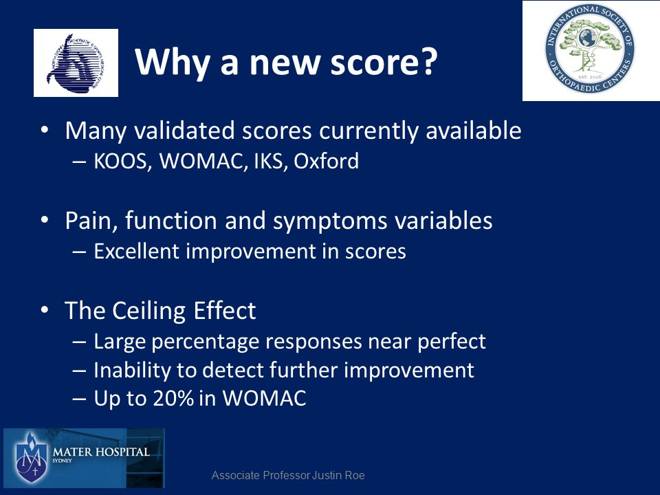 Why a new score Many validated scores currently available