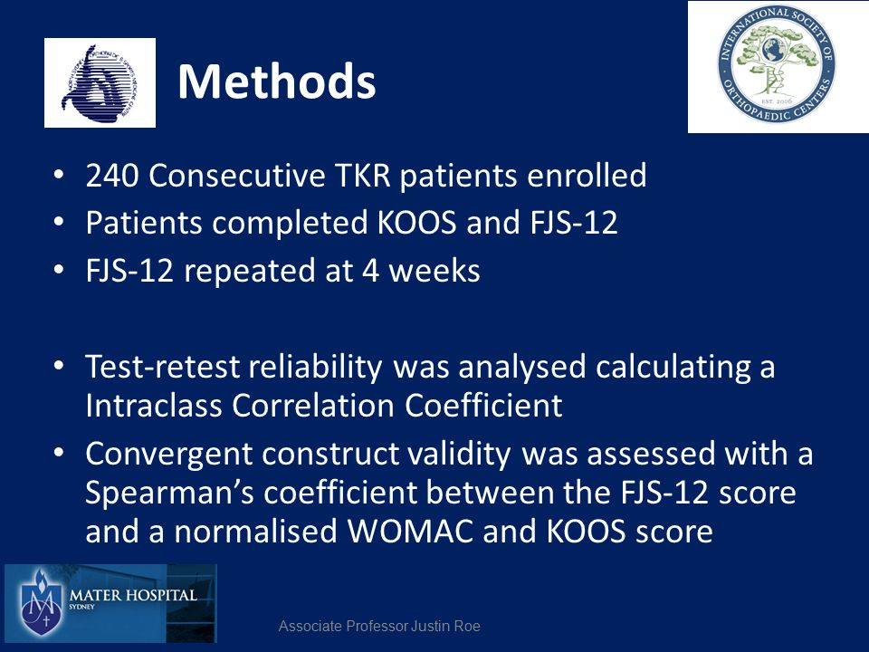 Methods 240 Consecutive TKR patients enrolled