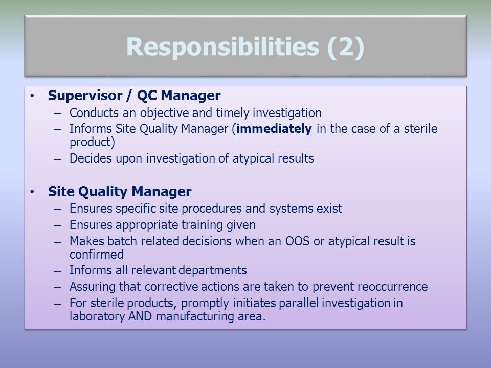 Responsibilities (2) Supervisor / QC Manager Site Quality Manager